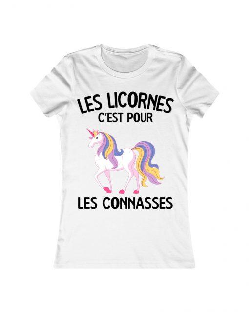 Les Licornes c'est pour les connasses | T Shirt blanc |Ma Jolie Licorne