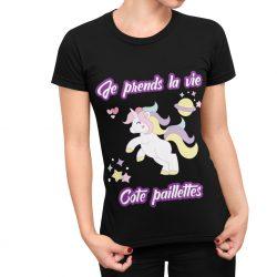 T-Shirt Licorne Je prends la vie coté paillette